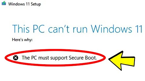 SecureBoot is required to run WIndows 11